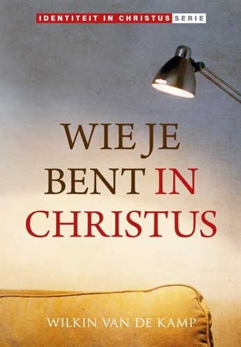 Wie je bent in Christus (Hardcover)