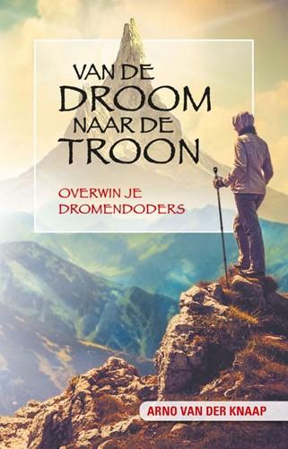 Van de droom naar de troon (Boek)