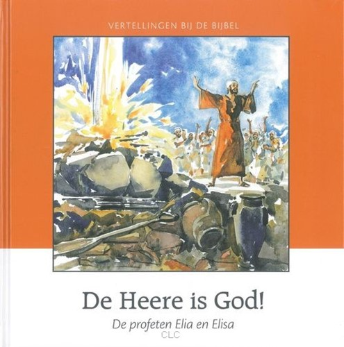 De Heere is God! (Hardcover)