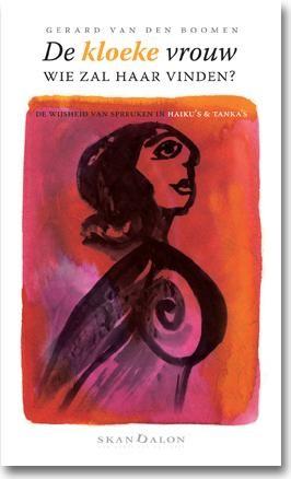 De kloeke vrouw, wie zal haar vinden? (Paperback)