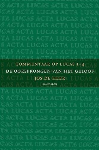 Commentaar op Lucas 1-4 (Paperback)