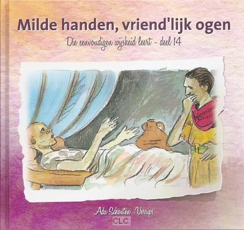 Milde handen, vriendelijk ogen (Hardcover)