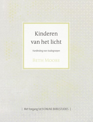 Kinderen van het licht Handleiding voor studiegroepen (Paperback)