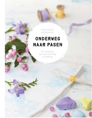 Onderweg naar Pasen (Hardcover)