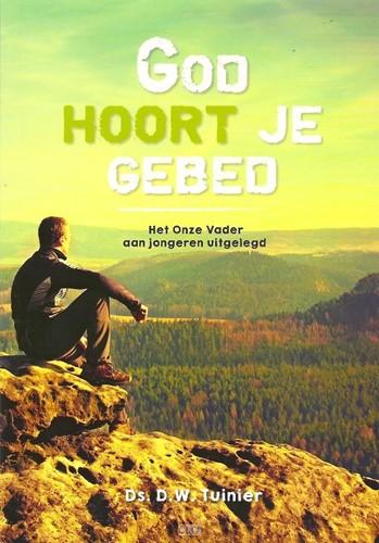 God hoort je gebed (Hardcover)