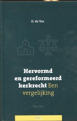 Gereformeerd en Hervormd kerkrecht (Hardcover)