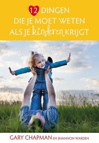 12 dingen die je moet weten als je kinderen krijgt (Paperback)