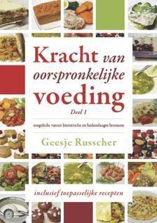 Kracht van oorspronkelijke voeding (Deel 1) (Boek)