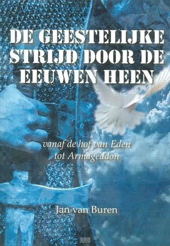 De geestelijke strijd door de eeuwen heen (Paperback)
