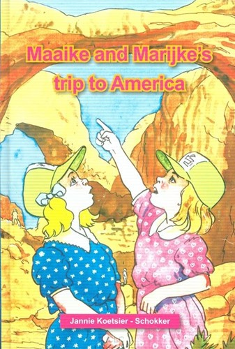 Maaike and Marijke going to America (Hardcover)