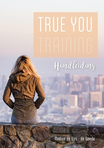 True You training Handleiding (Paperback)