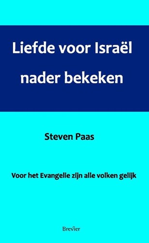 Liefde voor Israël nader bekeken (Paperback)