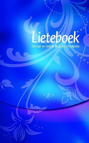 Lieteboek Sjonge en bidde thús en yn tsjerke (Hardcover)