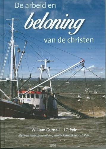 De arbeid en beloning van de christen (Hardcover)