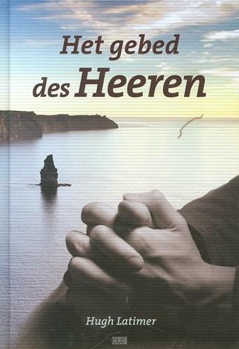 Het gebed des Heeren (Hardcover)
