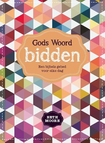 Gods Woord bidden (Hardcover)