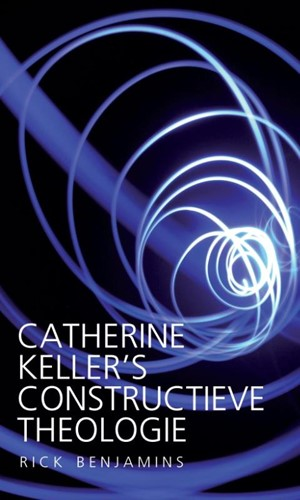 Catherine Keller's constructieve theologie (Paperback)