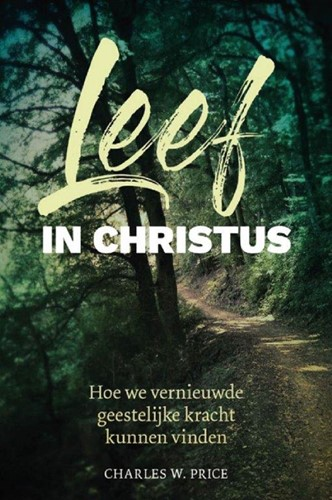 Leef in Christus (Paperback)
