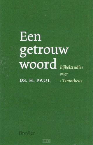 Een getrouw woord (Boek)