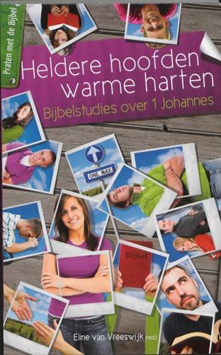 Heldere hoofden, warme harten (Paperback)