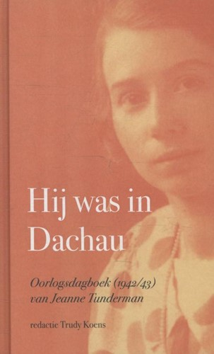 Hij was in Dachau (Hardcover)