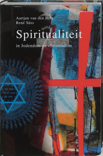 Spiritualiteit in Jodendom en christendom (Hardcover)