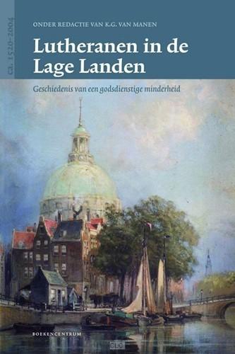 Lutheranen in de Lage Landen (Hardcover)