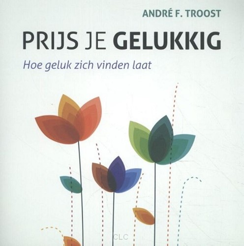 Prijs je gelukkig (Paperback)
