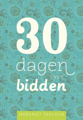 30 dagen over bidden (Hardcover)