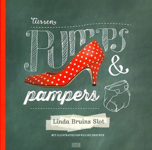 Tussen pumps en pampers (Hardcover)