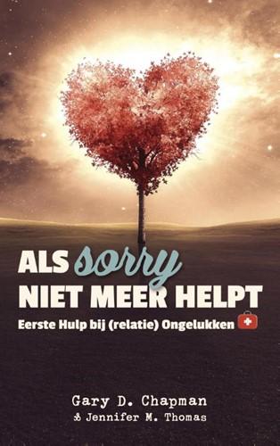 Als sorry niet meer helpt (Paperback)