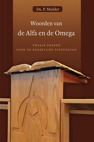 Woorden van de Alfa en de Omega (Hardcover)