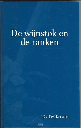 De Wijnstok en de ranken (Hardcover)