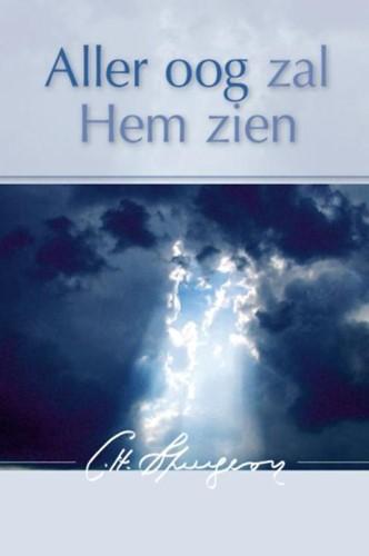Aller oog zal Hem zien (Hardcover)