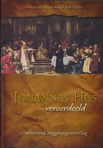 Johannes Hus veroordeeld (Hardcover)