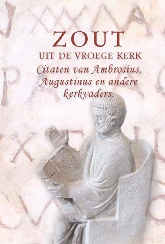 Zout, Uit de vroege kerk (Hardcover)