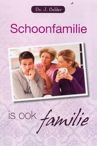 Schoonfamilie is ook familie (Paperback)