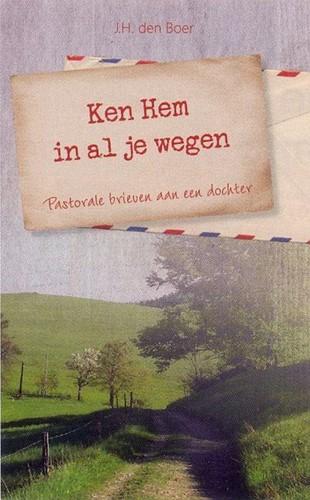 Ken Hem in al je wegen (Boek)