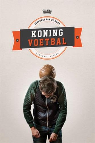 Koning voetbal (Paperback)