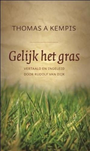 Gelijk het gras (Hardcover)
