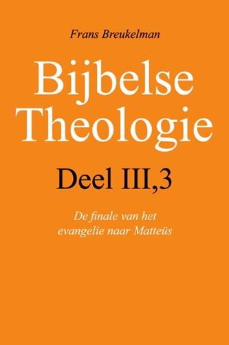 Deel III/3 de finale van het evangelie van Matteüs (Boek)