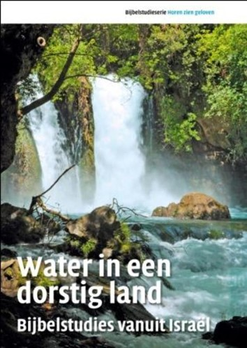 Water in een dorstig land (Paperback)
