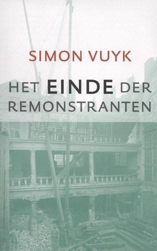 Het einde der remonstranten (Boek)