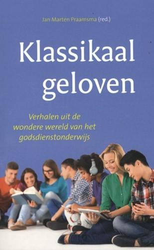 Klassikaal geloven (Paperback)