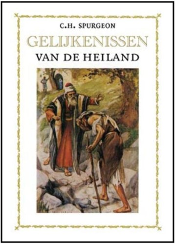 De gelijkenissen van de Heiland (Hardcover)