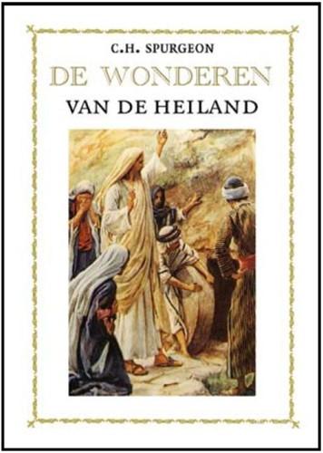 De wonderen van de Heiland (Hardcover)