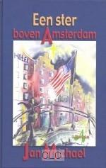Een ster boven Amsterdam (Hardcover)
