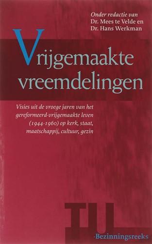 Vrijgemaakte vreemdelingen (Paperback)