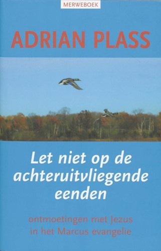 Let niet op de achteruitvliegende eenden (Boek)