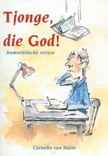 Tjonge, die God! (Boek)